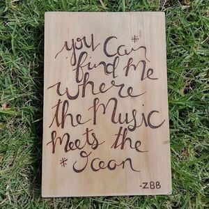 Zac Brown Band lyrics wood burned sign